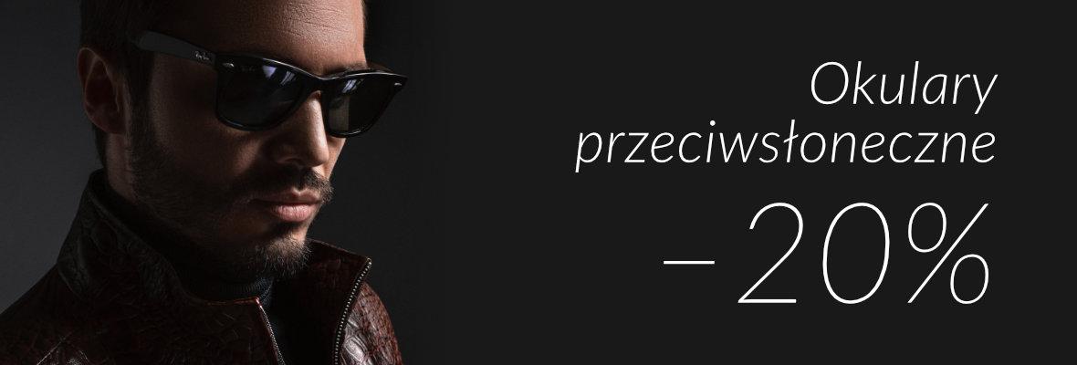 Okulary przeciwsłoneczne 20% taniej!